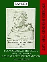 Best lucas cranach the elder martin luther Reviews