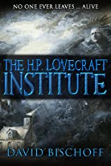 The H.P. Lovecraft Institute Kindle Edition