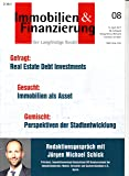 Immobilien & Finanzierung 8 2017 Real Estate Debt Investments Zeitschrift Magazin Einzelheft Heft Langfristiger Kredit