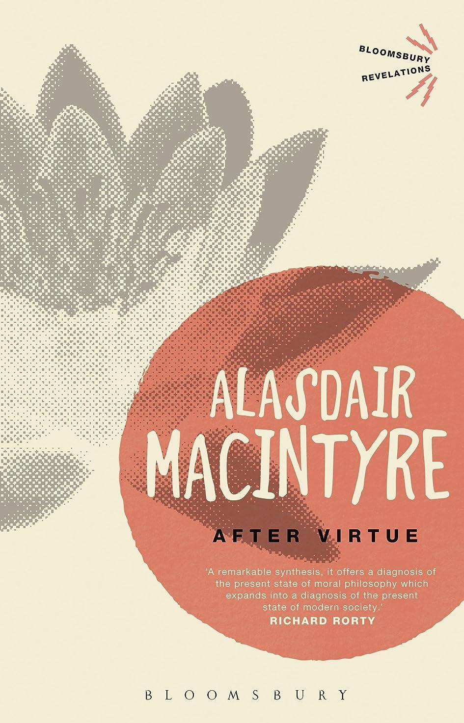 悪性の溶接歴史After Virtue (Bloomsbury Revelations) (English Edition)