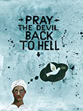 Best pray the devil back to hell Reviews