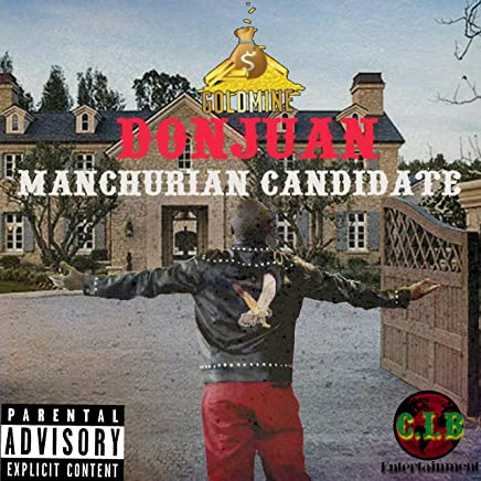Manchurian Candidate Freestyle [Explicit]