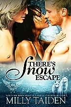 Best there's snow escape Reviews