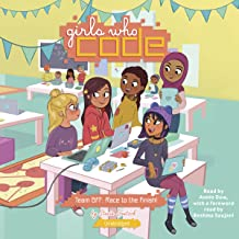 Team BFF: Race to the Finish!: Girls Who Code, Book 2