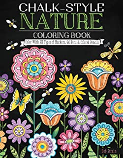Chalk-Style Nature Coloring Book: Color with All Types of Markers, Gel Pens & Colored Pencils (Design Originals)