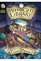 The Gulliver Giant (Michael Dahl Presents: Midnight Library 4D) Kindle Edition