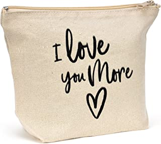 Natural Canvas Makeup Bag - I Love You More - Friendship Gift - Fun Canvas Travel Bag, Small Canvas Bag For Travel Carryon - 9