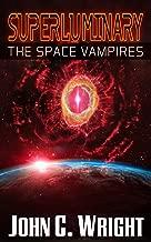 Superluminary: The Space Vampires