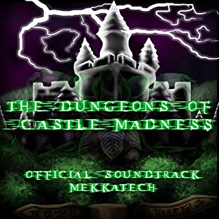The Dungeons of Castle Madness (Original Soundtrack)