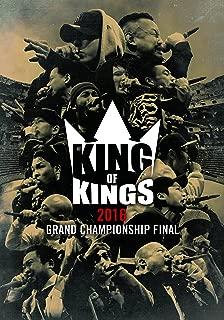 KING OF KINGS 2016 -GRAND CHAMPIONSHIP FINAL- [DVD]