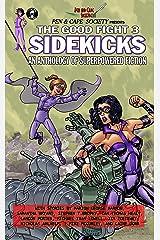 The Good Fight 3: Sidekicks Kindle Edition