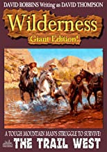 The Trail West (A Wilderness Giant Edition Western Book 5)