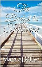 The Bridge to Somewhere