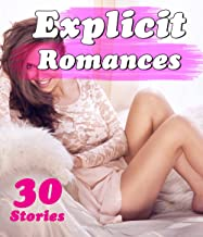Explicit Romances (30 Stories)