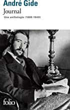 Journal. Une anthologie (1889-1949)