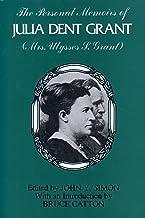 The Personal Memoirs of Julia Dent Grant: (Mrs. Ulysses S. Grant) (World of Ulysses S. Grant)