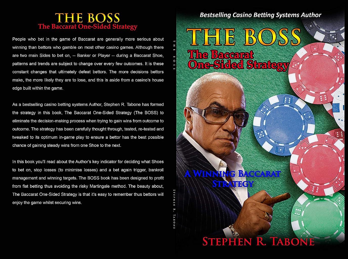 ひばり苦痛マスクThe Baccarat One-Sided Strategy (The BOSS): A winning Baccarat Strategy (English Edition)