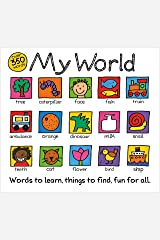 My World: A hand-drawn book with 350 words to learn, things to count, lots to find Kindle Edition
