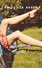 Campingdate mit einer MILF 4: Im Haus der Milliardärin (German Edition)