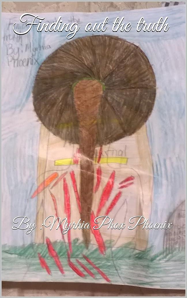 期待悲観的起きるFinding out the truth: By :Myrhia Phox Phoenix (the harrison trilogy Book 2) (English Edition)