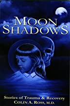 Moon Shadows: Stories of Trauma & Recovery