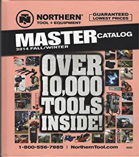 Northern Tool + Equipment MASTER Catalog 2014 Fall/Winter - Over 10,000 Tools!