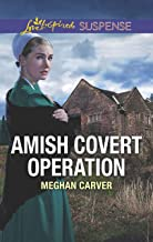 Amish Covert Operation (Love Inspired Suspense Book 4)