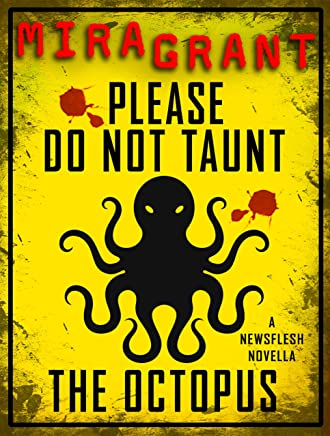 Please Do Not Taunt the Octopus (English Edition)