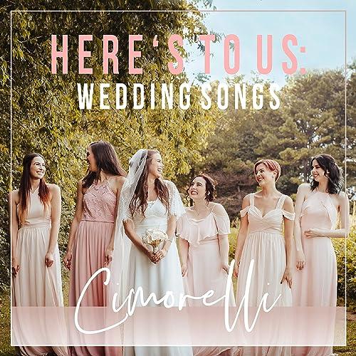 Here's to Us: Wedding Songs by Cimorelli on Amazon Music - Amazon com