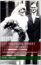 The Pearl Street Flood: One Man's Experience of Cincinnati's Greatest Natural Disaster