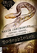 Death de LYX - Todesbleich (Death-de-LYX-Reihe 6) (German Edition)