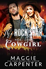 The Rock Star and The Cowgirl: A Rock Star Romance Kindle Edition