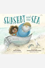 Swashby and the Sea Kindle Edition
