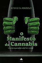O Manifesto da Cannabis: Um Novo Paradigma de Bem-estar