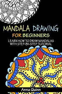 Mandala Drawing for Beginners: Learn How to Draw Mandalas  with Step-by-Step Tutorial