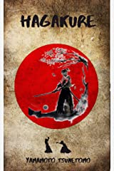 Hagakure: The Book of the Samurai - Unabridged and Fully Illustrated Kindle Edition