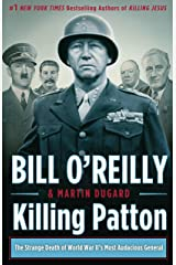 Killing Patton: The Strange Death of World War II's Most Audacious General Kindle Edition
