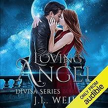 Loving Angel: Divisa, Book 4
