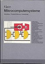 Mikrocomputersysteme CLASSIC 1982: Selbstbau, Programmierung, Anwendung (NDR-Klein-Computer) (German Edition)