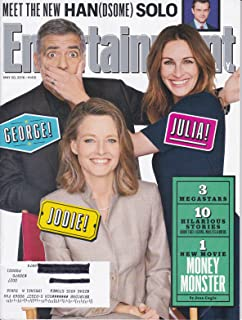 Entertainment Weekly, May 20, 2016 Cast of Money Monster on cover:George Clooney, Julia Roberts & Jodie Foster