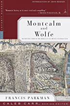 Montcalm and Wolfe: The Riveting Story of the Heroes of the French & Indian War (A Modern Library E-Book)