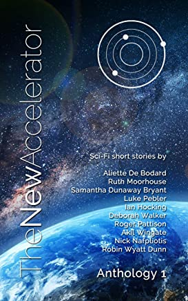 The New Accelerator (Anthology Book 1)