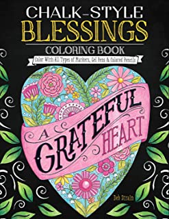 Chalk-style Blessings Coloring Book: Color With All Types of Markers, Gel Pens & Colored Pencils (Design Originals)