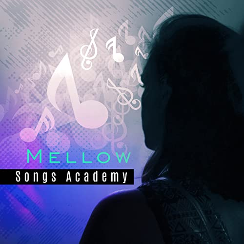 Mellow Songs Academy - Peaceful Piano, Relaxing Music, Cocktail