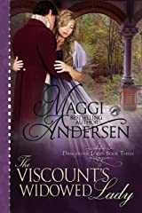 The Viscount's Widowed Lady: A Regency Historical Romance (Dangerous Lords Book 3) Kindle Edition
