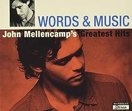 Words & Music: John Mellencamp's Greatest Hi