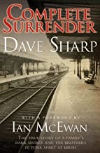 Complete Surrender - The True Story of a Family's Dark Secret and the Brothers it Tore Apart at Birth (English Edition)