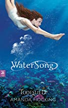 Watersong - Todeslied: Band 3 (German Edition)
