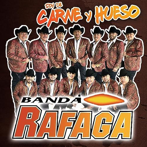 Soy de Carne y Hueso de Banda Rafaga en Amazon Music - Amazon.es