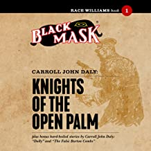 Knights of the Open Palm: Race Williams, Book 1